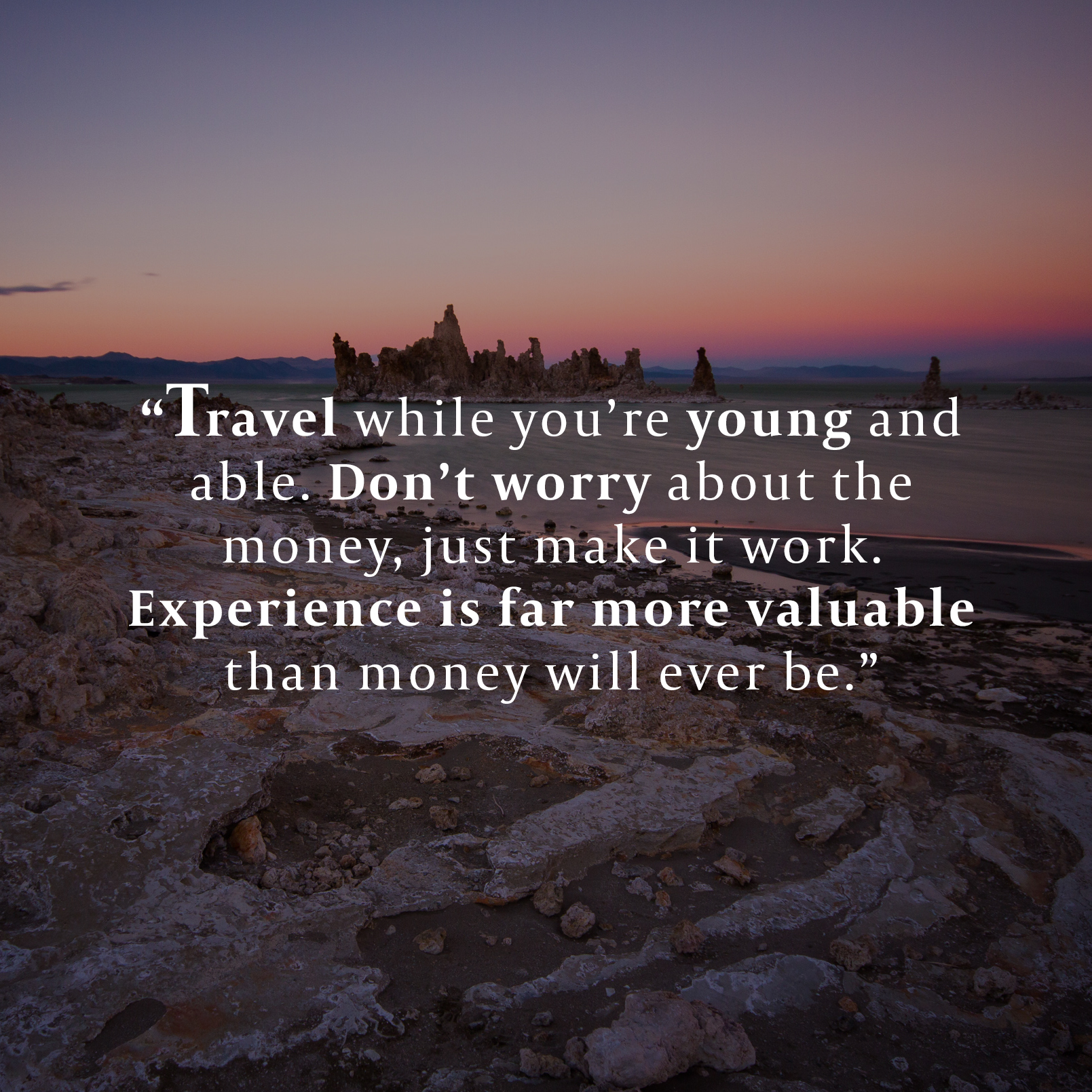 Quotes About Travelling While Young Best Funny Images